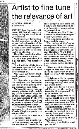 $ 10.000 Grant from the Premier of Queensland, Australia, 1992. (The Courier Mail - Brisbane 1992)